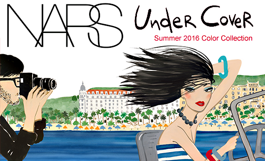 Nars Undercover Summer 2016 Color Collection