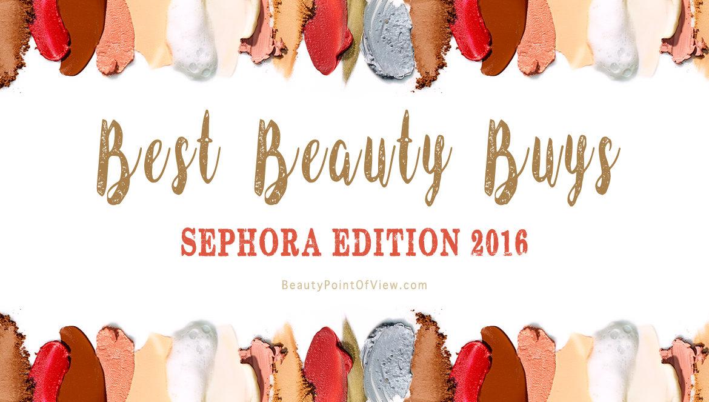 Sephora Best Beauty Buys